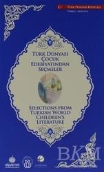 Türk Dünyası Vakfı - Türk Dünyası Çocuk Edebiyatından Seçmeler (İngilizce-Türkçe)