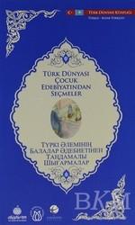 Türk Dünyası Vakfı - Türk Dünyası Çocuk Edebiyatından Seçmeler (Kazakça-Türkçe)
