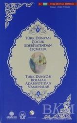 Türk Dünyası Vakfı - Türk Dünyası Çocuk Edebiyatından Seçmeler (Özbekçe-Türkçe)