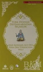 Türk Dünyası Vakfı - Türk Dünyası Destanlarından Seçmeler (Almanca - Türkçe)