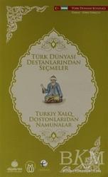 Türk Dünyası Vakfı - Türk Dünyası Destanlarından Seçmeler (Özbekçe-Türkçe)