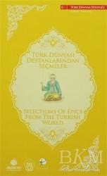 Türk Dünyası Vakfı - Türk Dünyası Destanlarından Seçmeler (Türkçe - İngilizce)