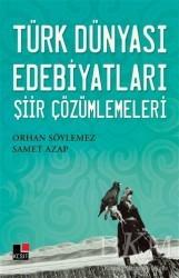 Kesit Yayınları - Türk Dünyası Edebiyatları Şiir Çözümlemeleri