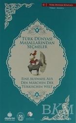 Türk Dünyası Vakfı - Türk Dünyası Masallarından Seçmeler (Almanca-Türkçe)