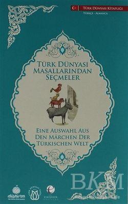 Türk Dünyası Masallarından Seçmeler (Almanca-Türkçe)