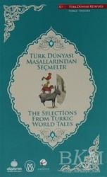 Türk Dünyası Vakfı - Türk Dünyası Masallarından Seçmeler (İngilizce-Türkçe)