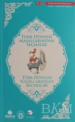 Türk Dünyası Vakfı - Türk Dünyası Masallarından Seçmeler (Türkçe - Azerbaycan Türkçesi)
