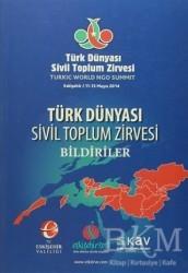 Türk Dünyası Vakfı - Türk Dünyası Sivil Toplum Zirvesi Bildiriler