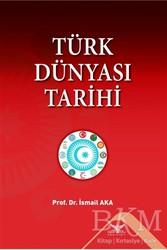 Altınordu Yayınları - Türk Dünyası Tarihi