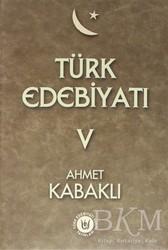 Türk Edebiyatı Vakfı Yayınları - Türk Edebiyatı Cilt 5
