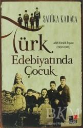 Kesit Yayınları - Türk Edebiyatında Çocuk
