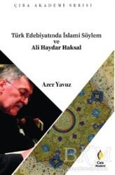 Çıra Yayınları - Türk Edebiyatında İslami Söylem ve Ali Haydar Haksal