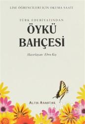 Altın Anahtar Yayınları - Türk Edebiyatından Hikaye Antolojisi