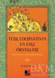 Kesit Yayınları - Türk Edebiyatının En Eski Örnekleri