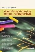 Maya Akademi Yayınları - Türk Eğitim Sistemi ve Okul Yönetimi