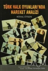 Yalın Yayıncılık - Türk Halk Oyunları'nda Hareket Analizi