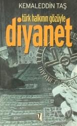 İz Yayıncılık - Türk Halkının Gözüyle Diyanet