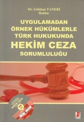 Bilge Yayınevi - Türk Hukukunda Hekimin Cezai Sorumluluğu
