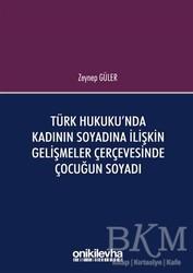 On İki Levha Yayınları - Türk Hukuku'nda Kadının Soyadına İlişkin Gelişmeler Çerçevesinde Çocuğun Soyadı