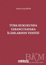 On İki Levha Yayınları - Türk Hukukunda Yabancı Nafaka İlamlarının Tenfizi