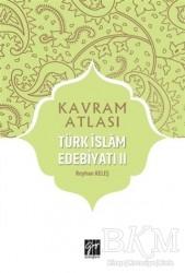 Gazi Kitabevi - Sınav Kitapları - Türk İslam Edebiyatı 2 - Kavram Atlası