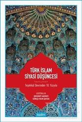 Kadim Yayınları - Türk İslam Siyasi Düşüncesi