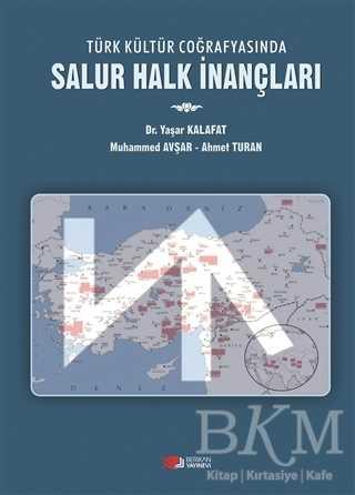 Türk Kültür Coğrafyasında Salur Halk İnançları
