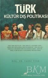 Paradigma Akademi Yayınları - Akademik Kitaplar - Türk Kültür Dış Politikası