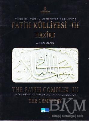 Türk Kültür ve Medeniyet Tarihinde Fatih Külliyesi 1 - In The History of Turkish Culture and Civilization The Fatih Complex 1