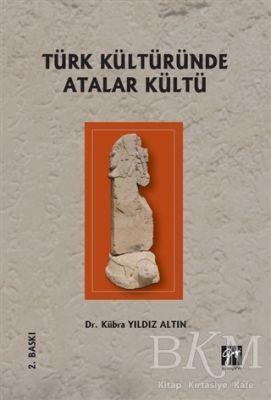 Türk Kültüründe Atalar Kültü