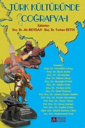 Pegem A Yayıncılık - Akademik Kitaplar - Türk Kültüründe Coğrafya-ı