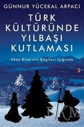 Cinius Yayınları - Türk Kültüründe Yılbaşı Kutlaması