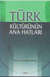 Akçağ Yayınları - Ders Kitapları - Türk Kültürünün Ana Hatları
