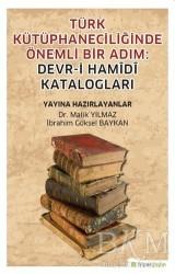Hiperlink Yayınları - Türk Kütüphaneciliğinde Önemli Bir Adım: Devr-i Hamidi Katalogları
