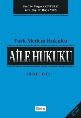 Türk Medeni Hukuku - Aile Hukuku - İkinci Cilt