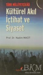 Berikan Yayınları - Türk Milliyetçiliği - Kültürel Akıl İçtihat ve Siyaset