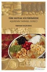 Hiperlink Yayınları - Türk Mutfak Kültürümüzde Aşurenin Tarihsel Süreci