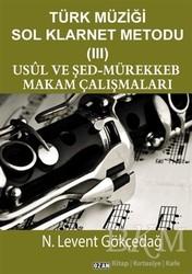 Ozan Yayıncılık - Türk Müziği Sol Klarnet Metodu - 3