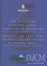Kültür A.Ş. - Türk Müziğinde Uygulama-Kuram Sorunları ve Çözümleri - Uluslararası Çağrılı Kongre Bildiriler Kitabı