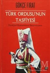 İleri Yayınları - Türk Ordusu'nun Tasfiyesi