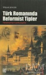 Palet Yayınları - Türk Romanında Reformist Tipler