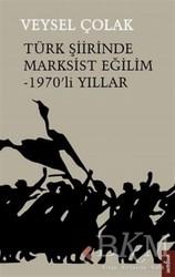 Klaros Yayınları - Türk Şiirinde Marksist Eğilim - 1970'li Yıllar