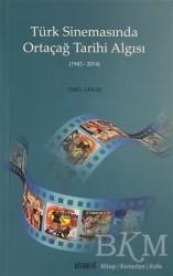 Kitabevi Yayınları - Türk Sinemasında Ortaçağ Tarihi Algısı
