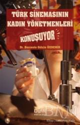 Der Yayınları - Türk Sinemasının Kadın Yönetmenleri Konuşuyor