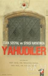 IQ Kültür Sanat Yayıncılık - Türk Sosyal ve Siyasi Hayatında Yahudiler