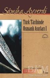 Kubbealtı Neşriyatı Yayıncılık - Türk Tarihinde Osmanlı Asırları (2 Cilt Takım)