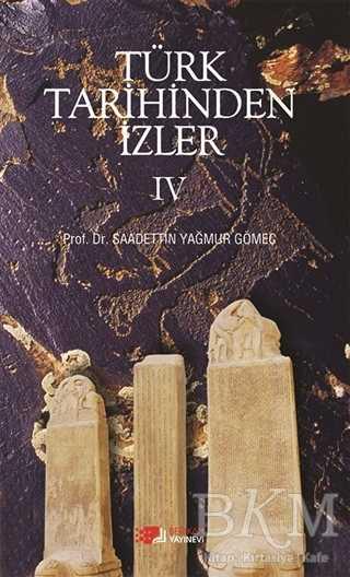 Türk Tarihinden İzler 4