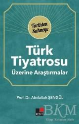Kesit Yayınları - Türk Tiyatrosu Üzerine Araştırmalar