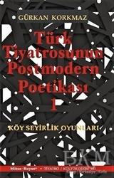 Mitos Boyut Yayınları - Türk Tiyatrosunun Postmodern Poetikası 1