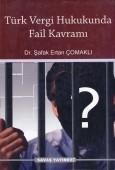 Savaş Yayınevi - Türk Vergi Hukukunda Fail Kavramı